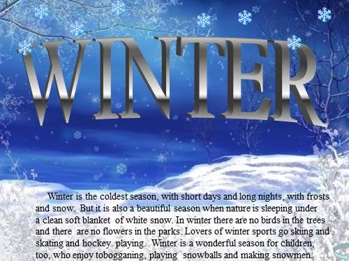 easy winter season essay Winter or summer word count: 643 approx pages: 3 save essay view my saved essays downloads: 34 grade level: the winter season brings cold weather.